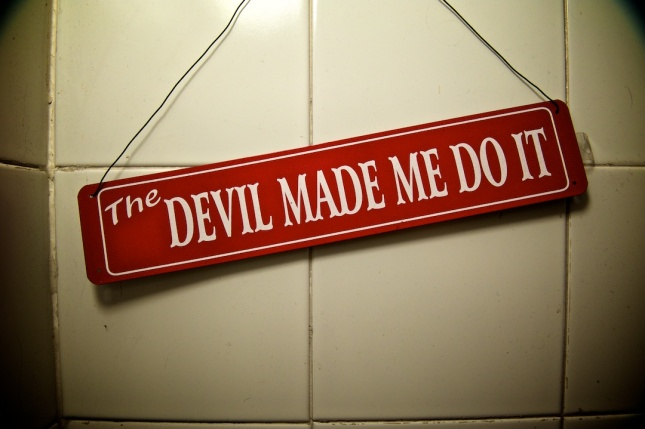the_devil_made_me_do_it